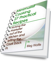 minimalist cook recipe ebook simple meals and basic cooking by Meg wolfe